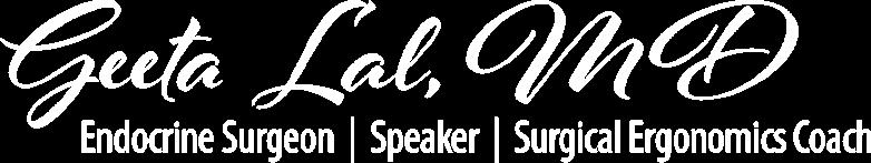 Dr Geeta Lal Surgeon Ergonomics Endocrine Surgeon Speaker Surgical Ergonomics Coach logo